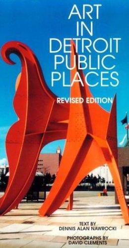 Art in Detroit Public Places 9780814327029