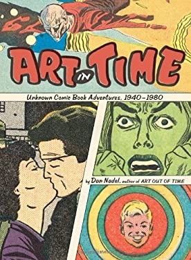 Art in Time: Unknown Comic Book Adventures, 1940-1980 9780810988248