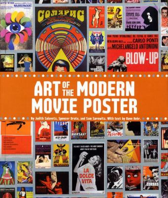Art of the Modern Movie Poster: International Postwar Style and Design 9780811861717