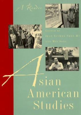 Asian American Studies: A Reader 9780813527260