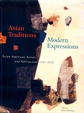 Asian Traditions Modern Expressions 9780810919761