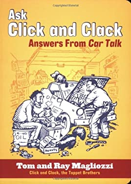 Ask Click and Clack: Answers from Car Talk 9780811864770