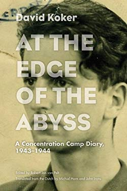 At the Edge of the Abyss: A Concentration Camp Diary, 1943-1944 9780810126367