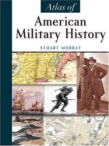 Atlas of American Military History 9780816062218