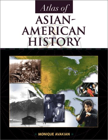 Atlas of Asian-American History 9780816041282