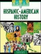 Atlas of Hispanic-American History 9780816077366