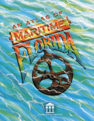 Atlas of Maritime Florida 9780813015125