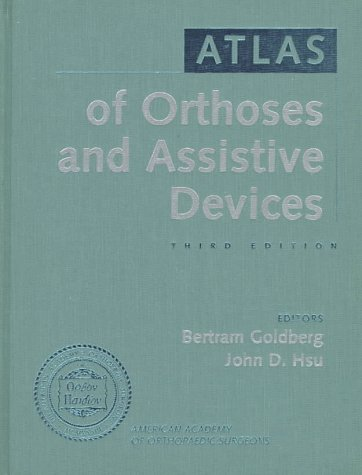 Atlas of Orthotics and Assistive Devices 9780815100522