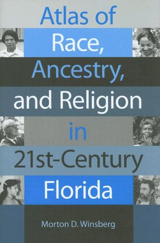 Atlas of Race, Ancestry, and Religion in 21st-Century Florida