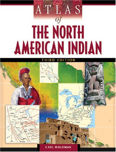 Atlas of the North American Indian 9780816068586