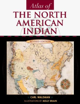 Atlas of the North American Indian, Revised Edition 9780816039753