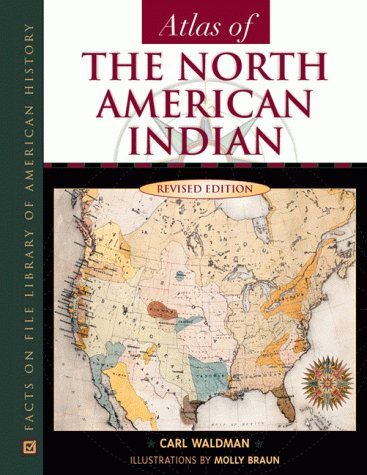 Atlas of the North American Indian, Revised Edition 9780816039746