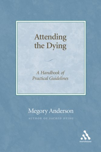 Attending the Dying: A Handbook of Practical Guidelines 9780819221087