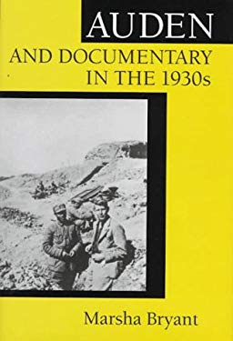 Auden and Documentary in the 1930s Auden and Documentary in the 1930s 9780813917566