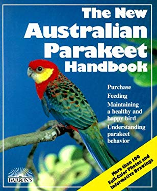 Australian Parakeet Handbook, the New 9780812047394