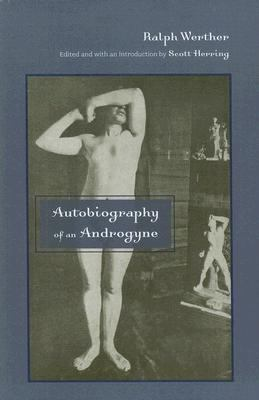 Autobiography of an Androgyne 9780813543000