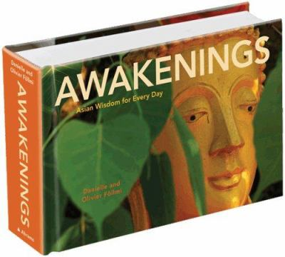 Awakenings: Asian Wisdom for Every Day 9780810993792