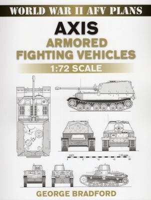 Axis Armored Fighting Vehicles: 1:72 Scale 9780811735728