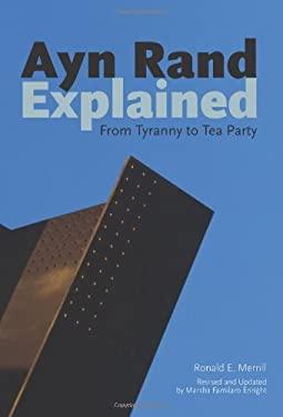 Ayn Rand Explained 9780812697988