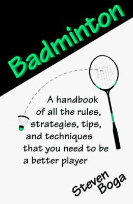 Backyard Games: Badminton 9780811724876