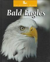 Bald Eagles - Dudley, Karen