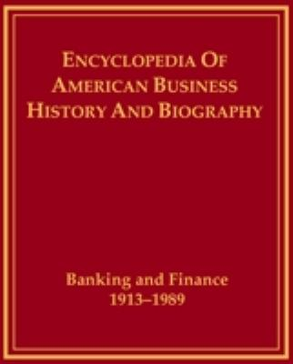 Banking and Finance, 1913-1989 9780816021949