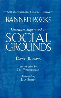 Banned Books: Literature Suppressed on Social Grounds: Literature Banned on Social Grounds 9780816033034