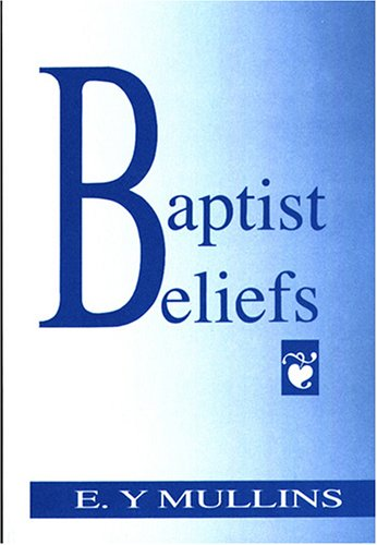 Baptist Beliefs 9780817010140