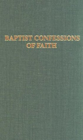 Baptist Confessions of Faith 9780817000165