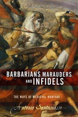 Barbarians, Marauders, and Infidels