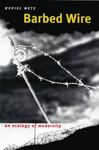 Barbed Wire: An Ecology of Modernity 9780819569592