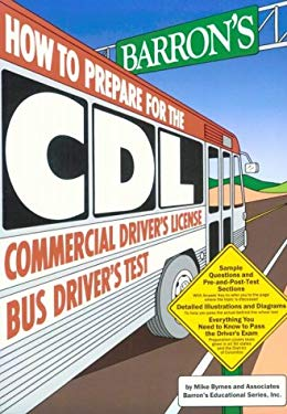Barron's How to Prepare for the CDL Commercial Driver's License: Bus Driver's Test 9780812045215