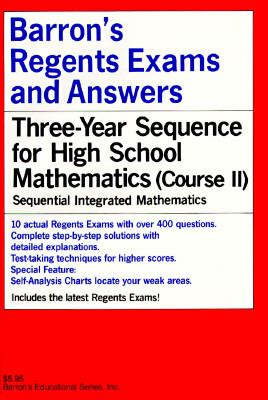 Barron's Regents Exams and Answers: Sequential Math Course II 9780812031263