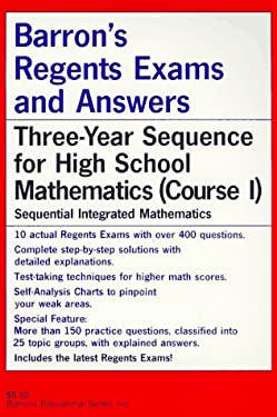 Barron's Regents Exams and Answers: Sequential Mat Course I 9780812041446