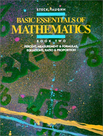 Basic Essentials of Mathematics: Book Two, Percent, Measurement & Formulas, Equations, Ratio & Proportion 9780811446693