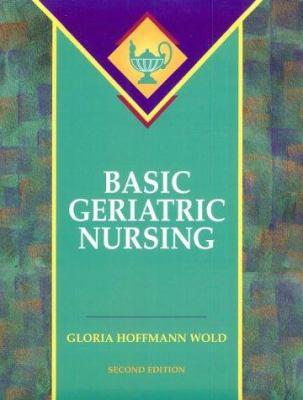 Basic Geriatric Nursing 9780815183921