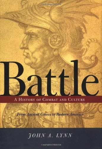 Battle: A History of Combat and Culture 9780813333717