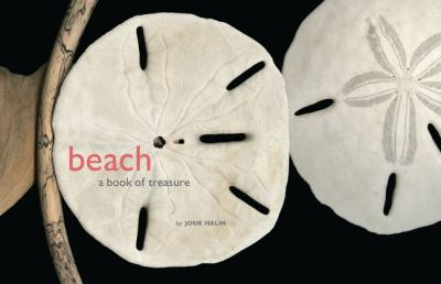 Beach: A Book of Treasures 9780811871556