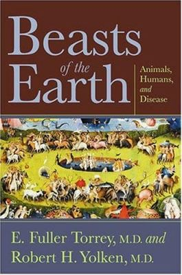 Beasts of the Earth: Animals, Humans, and Disease 9780813535715