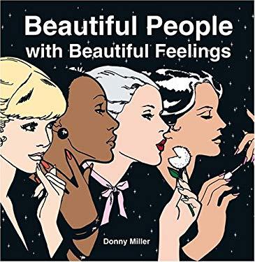 Beautiful People with Beautiful Feelings: 9780810949164