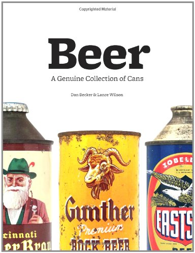Beer: A Genuine Collection of Cans 9780811875417