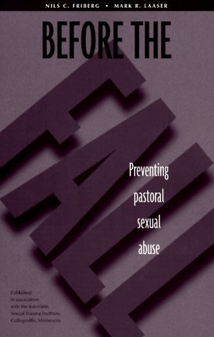 Before the Fall: Parenting Pastoral Sexual Abuse 9780814623916