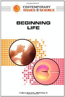 Beginning Life 9780816062102