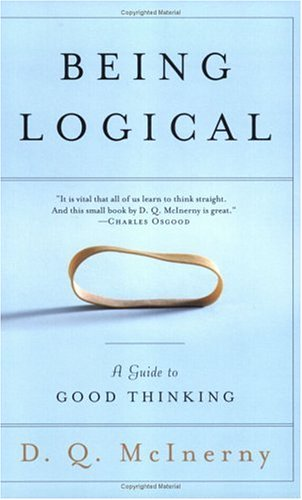 Being Logical: A Guide to Good Thinking 9780812971156