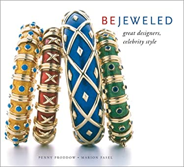 Bejeweled: Great Designers, Celebrity Style 9780810906167