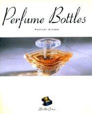 Bella Cosa: Perfume Bottles 9780811810616