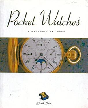 Bella Cosa: Pocket Watches 9780811807531