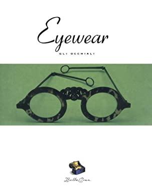 Bella Cosa: Eyewear 9780811818704