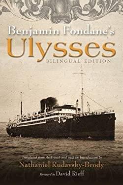 Benjamin Fondane's Ulysses (Judaic Traditions in Literature, Music, and Art)