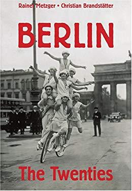 Berlin: The Twenties 9780810993297
